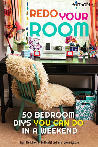 FaithGirlz! Redo Your Room (Softcover)