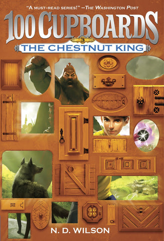 100 Cupboards - The Chestnut King