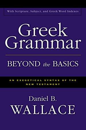 Greek Grammar Beyond Basics (Indexed)