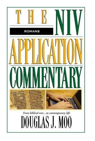 Romans: The NIV Application Commentary