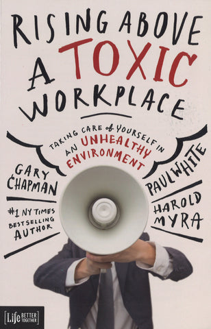 Rising Above A Toxic Workplace (International)