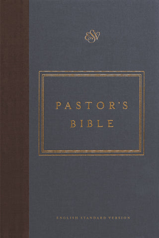 ESV Pastor's Bible (Hardcover, Cloth-over-Board)