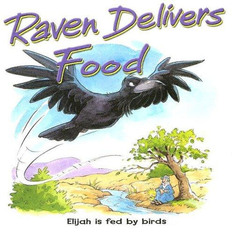 Raven Delivers Food: Elijah Is Fed by Birds