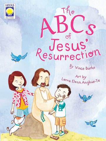 The ABCs of Jesus' Resurrection