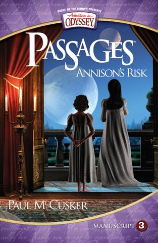 Adventures in Odyssey Passages #3: Annison's Risk