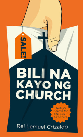 Bili na Kayo ng Church: Today's Search for the Best Church