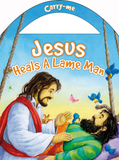 Carry-Me: Jesus Heals A Lame Man