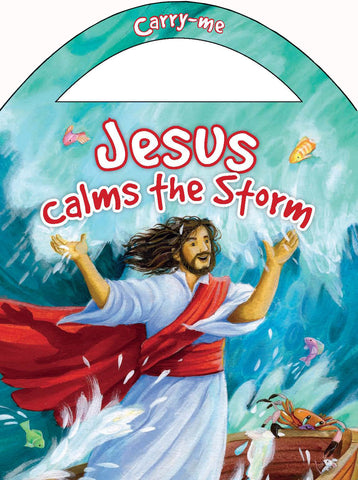 Carry-Me: Jesus Calms the Storm