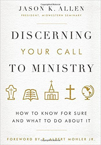 Discerning Your Call to Ministry (Hardcover)