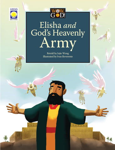 Wow, God: Elisha and God's Army