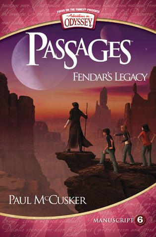 Adventures in Odyssey Passages #6: Fendar's Legacy