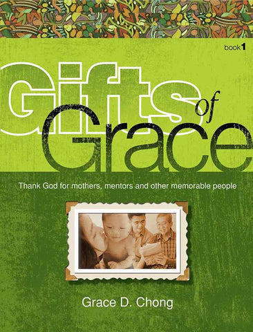 Gifts of Grace 1: Thank God for Mothers