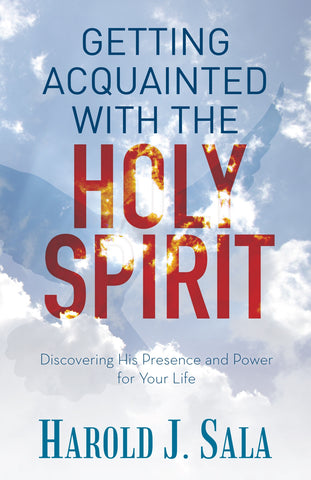 Getting Acquainted with the Holy Spirit