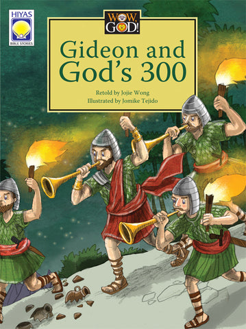 Wow, God: Gideon and God's 300