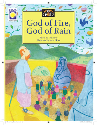 Wow, God: God of Fire, God of Rain