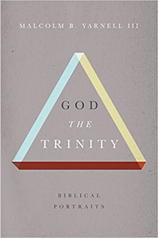 God the Trinity: Biblical Portraits (Hardcover)