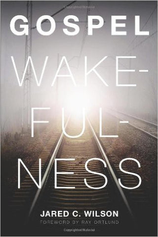 Gospel Wakefulness