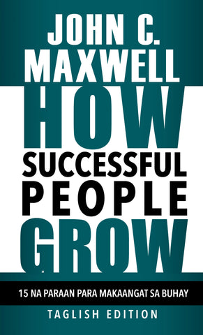 How Successful People Grow - Taglish Edition