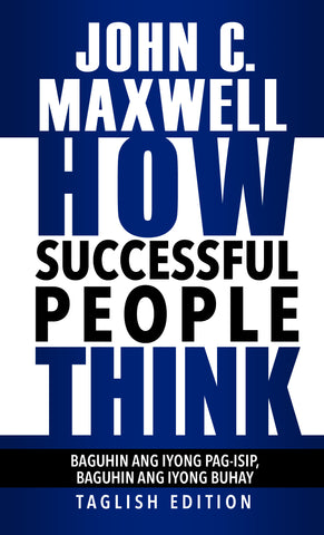 How Successful People Think - Taglish Edition
