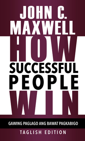 How Successful People Win - Taglish Edition