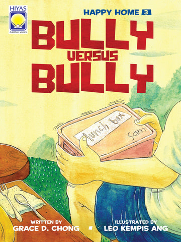 Happy Home #3: Bully Versus Bully