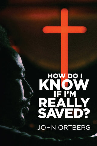 How Do I Know if I'm Really Saved