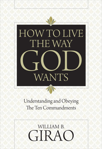 How to Live the Way God Wants