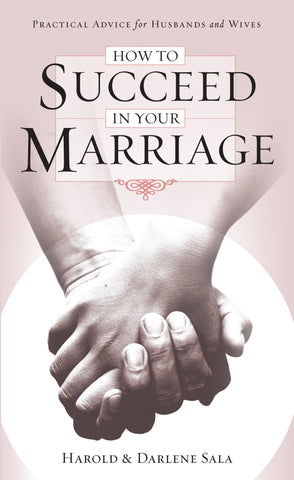 How to Succeed in Your Marriage