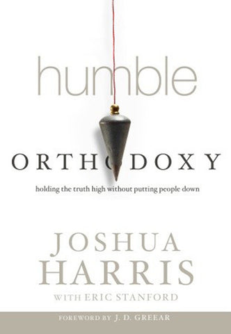 Humble Orthodoxy (Hardcover)