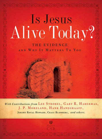 Is Jesus Alive Today?