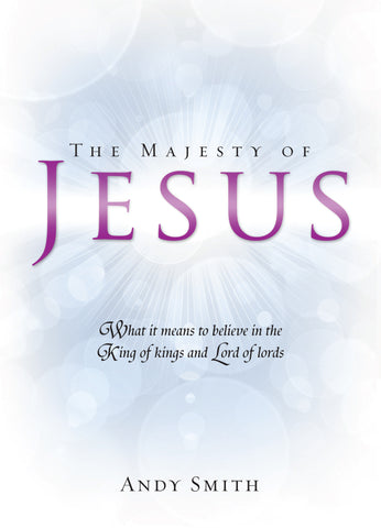 The Majesty of Jesus