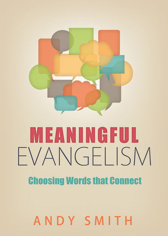 Meaningful Evangelism - Choosing Words that Connect