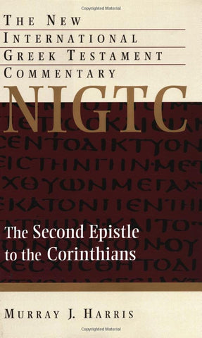 NIGTC: The Second Epistle to the Corinthians