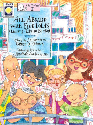 Oh Mateo! #07 All Aboard with Five Lolas
