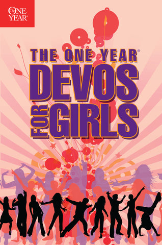 The One Year Devotions for Girls
