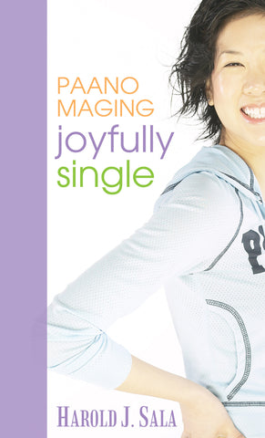 Paano Maging Joyfully Single