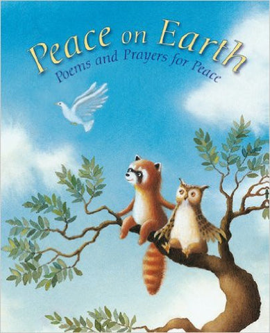 Peace on Earth: A Child's Book of Poems and Prayers for Peace