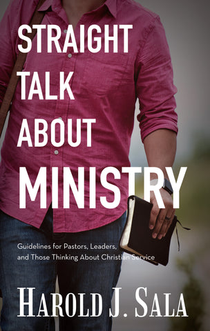 Straight Talk About Ministry