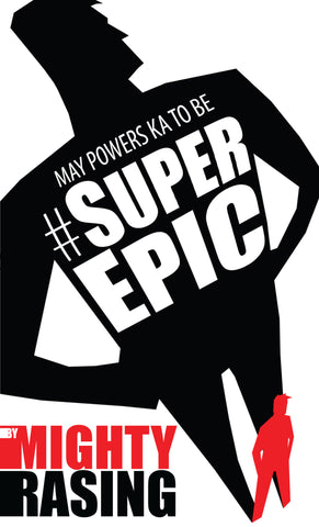 May Powers Ka To be #SuperEpic