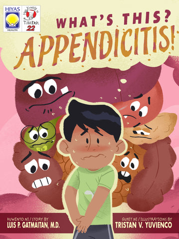 Mga Kwento ni Tito Dok #22: What's this? Appendicitis!