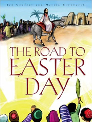 The Road To Easter Day (Hardcover)