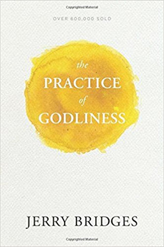 The Practice of Holiness