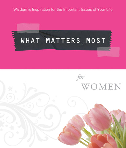What Matters Most For Women