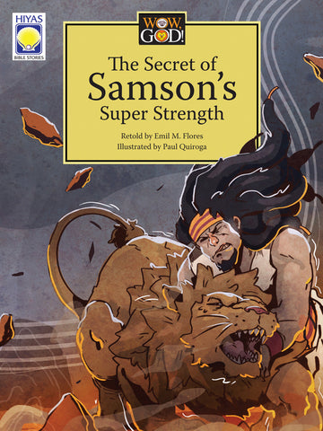 Wow, God: The Secret of Samson's Super Strength