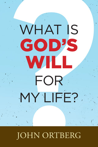 What is God's Will for My Life