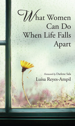 What Women Can Do When Life Falls Apart