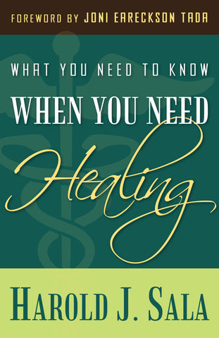What You Need to Know When You Need Healing
