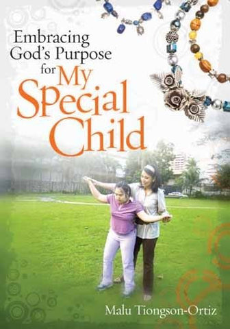 Embracing God's Purpose for My Special Child