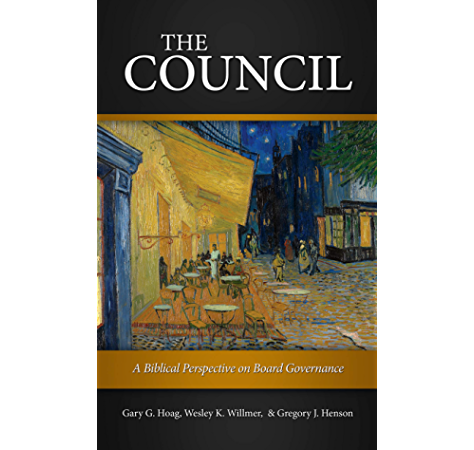 The Council: A Biblical Perspective on Board Governance
