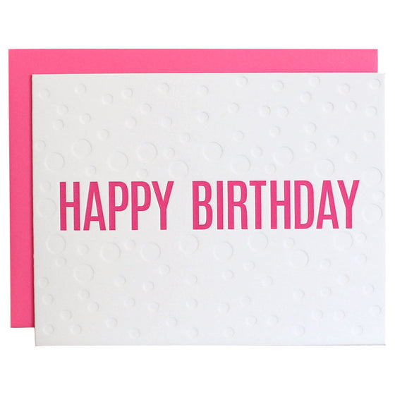 Happy Birthday Bubble Deboss Pink Letterpress Card